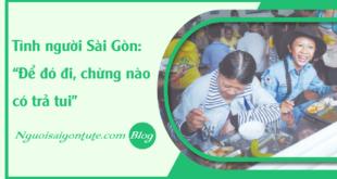 faq-tinh-nguoi-saigon-de-do-di-chung-nao-co-tra-tui